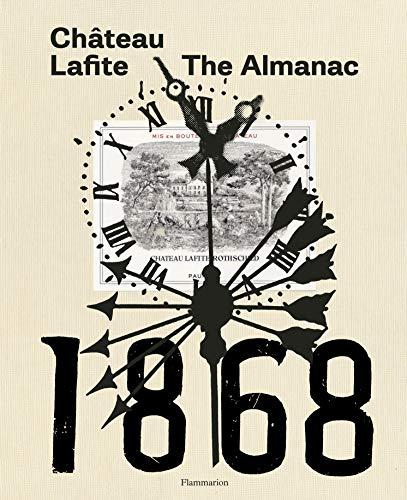 Château Lafite: The Almanac
