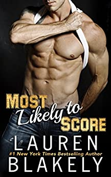 Most Likely To Score (Ballers And Babes Book 2) by [Lauren Blakely]