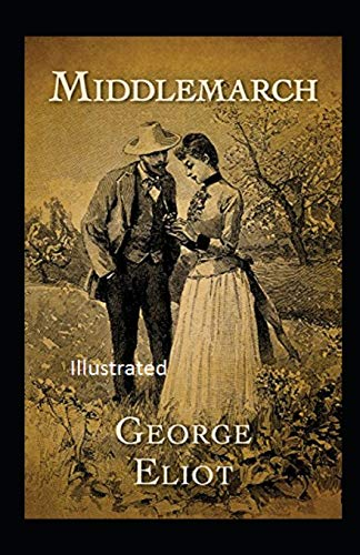Middlemarch Illustrated