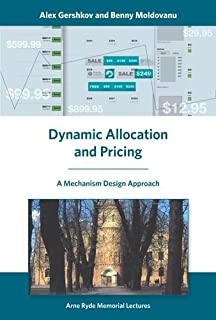 Dynamic Allocation and Pricing: A Mechanism Design Approach (Arne Ryde Memorial Lectures)