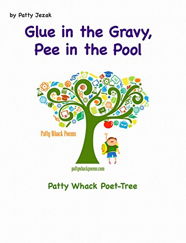 Glue in the Gravy Pee in the Pool (English Edition)