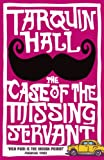 The Case of the Missing Servant (Vish Puri series Book 1) (English Edition)
