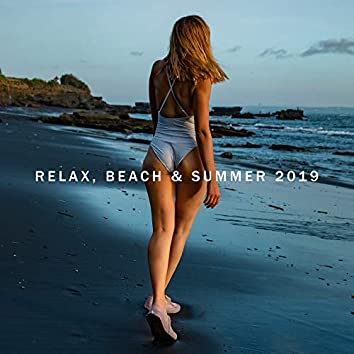 Relax, Beach & Summer 2019: Ibiza Chill Out, Lounge, Relax Zone, Ambient Chill