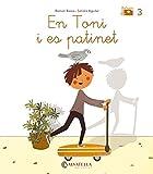 De mica en mica V.I.B. 3: En Toni i es patinet (lligada-pal) (t,m)