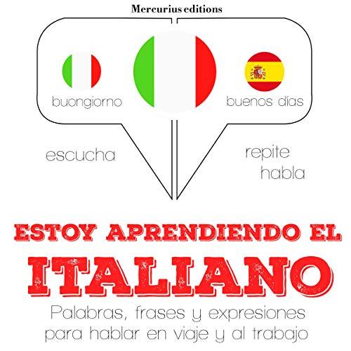 Estoy aprendiendo el italiano audiobook cover art