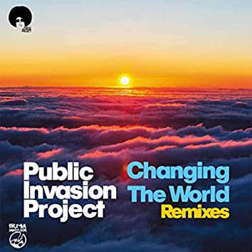 Changing the World (Remixes)