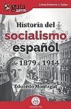 GuíaBurros Historia del socialismo español: De 1879 a 1914: 137