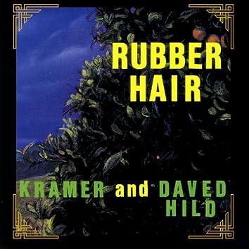 Rubber Hair