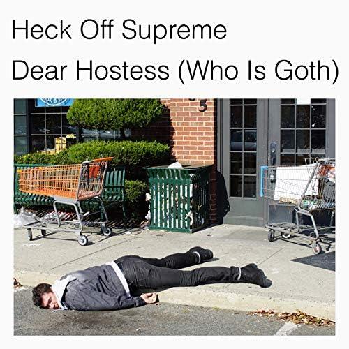 Heck Off Supreme