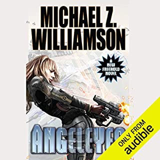 Angeleyes     Freehold, Book 8              By:                                                                                                                                 Michael Z. Williamson                               Narrated by:                                                                                                                                 Samantha Prescott                      Length: 12 hrs and 29 mins     115 ratings     Overall 4.4