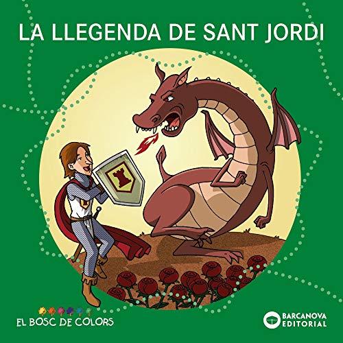 La llegenda de Sant Jordi (Llibres infantils i juvenils - El bosc de colors)