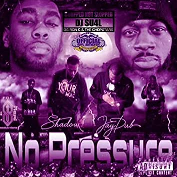 No Pressure (Chopped Not Slopped Edition)
