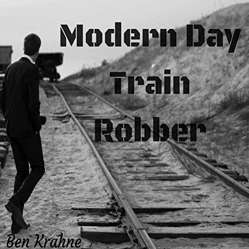 Modern Day Train Robber (feat. Peter Salis)