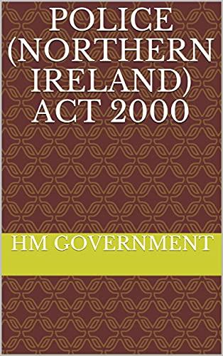 Police (Northern Ireland) Act 2000 (English Edition)