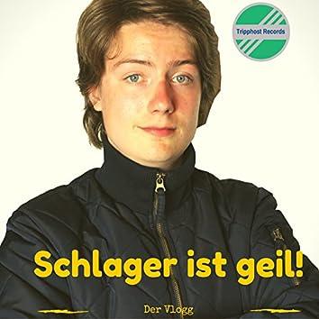 Schlager ist geil! (Radio Edition)