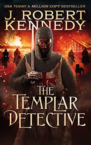 The Templar Detective (The Templar Detective Thrillers Book 1)