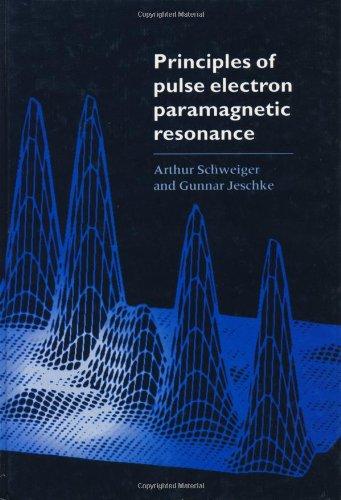 Principles of Pulse Electron Paramagnetic Resonance
