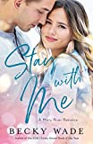 Stay with Me (Misty River Romance, A)