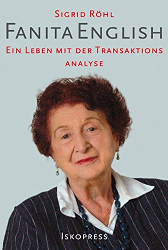 Fanita English: Ein Leben mit der Transaktionsanalyse
