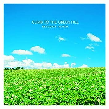 Climb To The Green Hill