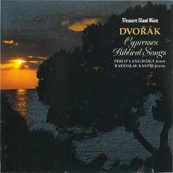 Dvorak: Cypresses; Biblical Songs