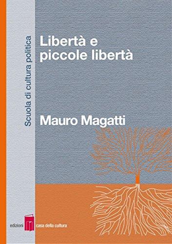Libertà e piccole libertà (Italian Edition) PDF EPUB Gratis descargar completo