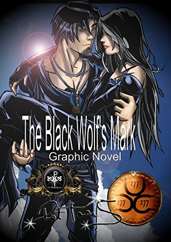 Graphic Novel : The Black Wolf Mark (The Black Wolf's Mark : The Graphic Novel Book 1) (English Edition)
