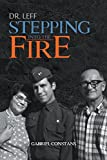 Dr. Leff: Stepping Into the Fire