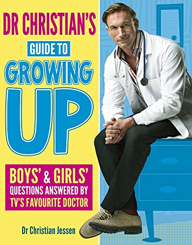 Dr Christian's Guide to Growing Up by Dr Christian Jessen (Illustrated, 2 May 2013) Paperback