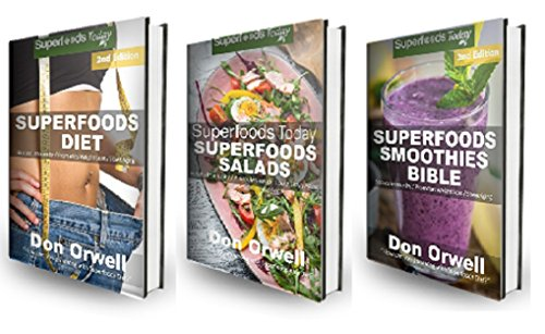Weight Loss Box Set Two: Superfoods Diet + Superfoods Salads + Superfoods Smoothies Bible : 200+ Quick & Easy Gluten Free Low Cholesterol Whole Foods Recipes ... Transformation Book 78) (English Edition)