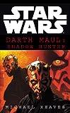 Star Wars: Darth Maul Shadow Hunter (English Edition)