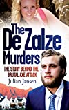 The De Zalze Murders: The Story Behind the Brutal Axe Attack (English Edition)