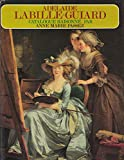 Adelaide Labille-Guiard, 1749-1803 - Biographie Et Catalogue Raisonne De Son Oeuvre [Adélaide, Catalogue Raisonne, Catalog Raisonné, Complete Works, La Vie Et L'Œuvre, Oeuvre, Raisonnee]