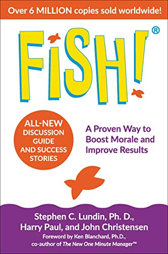 Fish!: A Proven Way to Boost Morale…