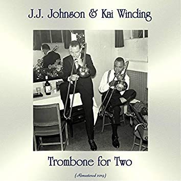 Trombone for Two (Remastered 2019)