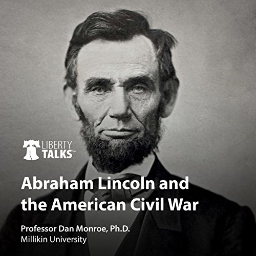 Abraham Lincoln and the American Civil War audiobook cover art