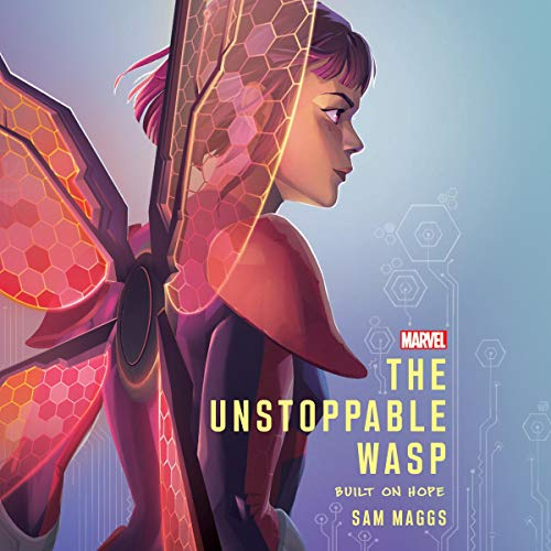 The Unstoppable Wasp audiobook cover art