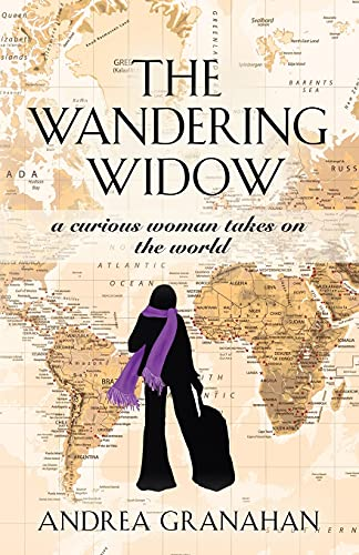 The Wandering Widow: A curious woman takes on the world
