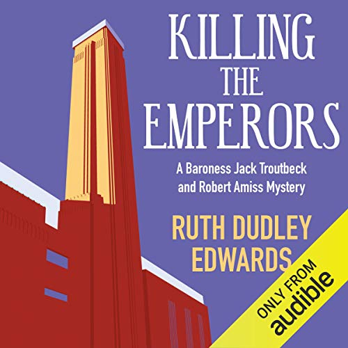 Killing the Emperors                   By:                                                                                                                                 Ruth Dudley Edwards                               Narrated by:                                                                                                                                 Bill Wallis                      Length: 7 hrs and 9 mins     1 rating     Overall 5.0
