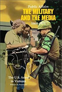 PUBLIC AFFAIRS: THE MILITARY AND THE MEDIA, 1968-1973 (Part 2 of 3)