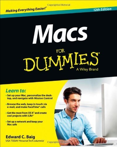 Macs For Dummies (For Dummies (Computers)) by Baig. Edward C. ( 2013 ) Paperback