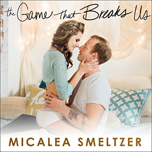 The Game That Breaks Us audiobook cover art