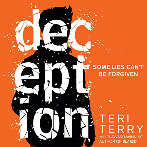 Deception     Dark Matter, Book 2              By:                                                                                                                                 Teri Terry                               Narrated by:                                                                                                                                 Dominic Thorburn,                                                                                        Kathryn Drysdale,                                                                                        Laura Aikman                      Length: 9 hrs and 32 mins     1 rating     Overall 5.0