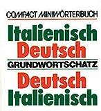 Italienisch-Deutsch /Deutsch-Italienisch - Grundwortschatz -