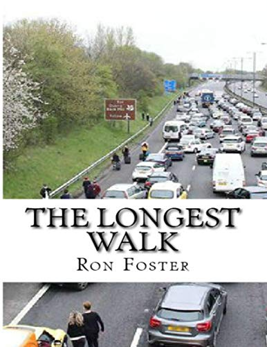 The Longest Walk by [Ron Foster]
