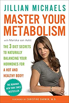 Master Your Metabolism: The 3 Diet Secrets to Naturally Balancing Your Hormones for a Hot and Healthy Body! book cover