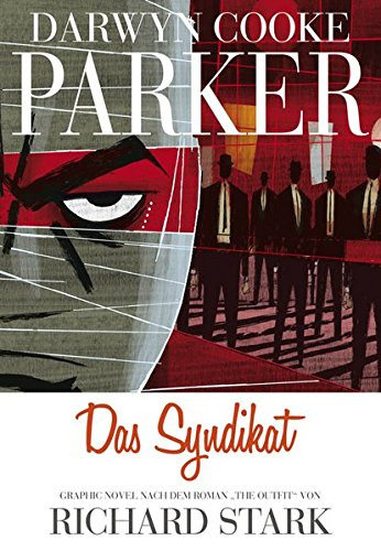 Parker: Das Syndikat: Graphic Novel nach dem Roman
