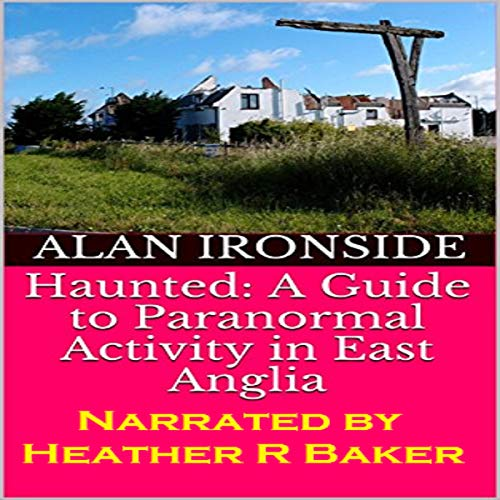 『Haunted: A Guide to Paranormal Activity in East Anglia』のカバーアート