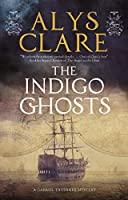 The Indigo Ghosts (Gabriel Tavener Mysteries)