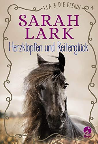 Lea und die Pferde - Herzklopfen und Reiterglück: Band 4